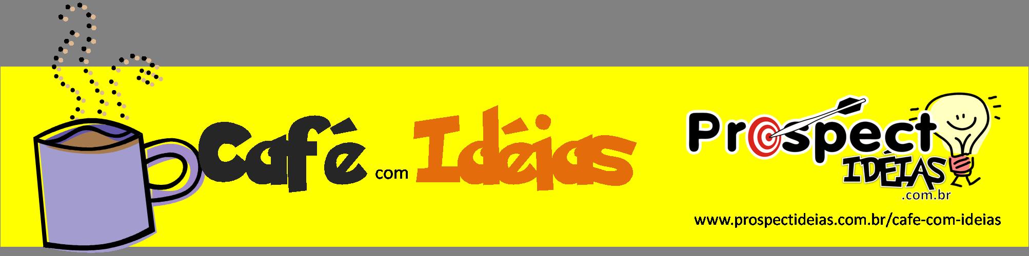 Café com Ideias
